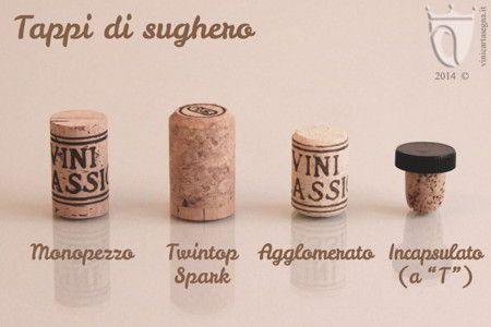 """Tappi di sughero per vino: monopezzo, twintop spark, agglomerato e incapsulato (a"""" T"""") http://www.vinicartasegna.it/tappi-per-vino/"""