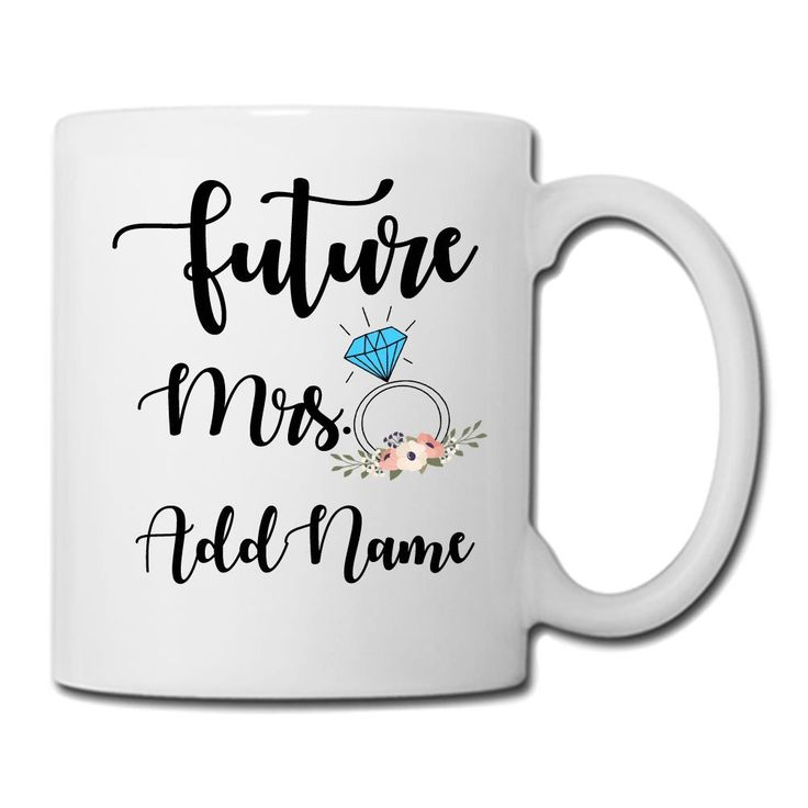 Amazon.com   Personalized Future Mrs Ceramic Coffee Mug 11oz, Bride to be Bridesmaid Gift, Engaged or Newlywed Cup, Engagement Gifts For Her, Valentine's Day Gift, Newly Engaged Gift for Bride Miss to Mrs: Coffee Cups & Mugs