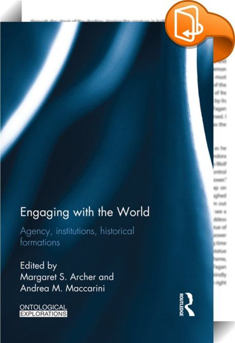 Engaging with the World    :  This title reflects the general theme of the 2010 IACR annual conference that was held in Padova, Italy, the aim of which was to provide a fresh view on some cultural and structural changes involving Western societies after the world economic crisis of 2008, from the point of view of Critical Realism.  Global society is often regarded as disrupting identities and blurring boundaries, one which entails giving up ideas of structure and fixity. Globalization ...