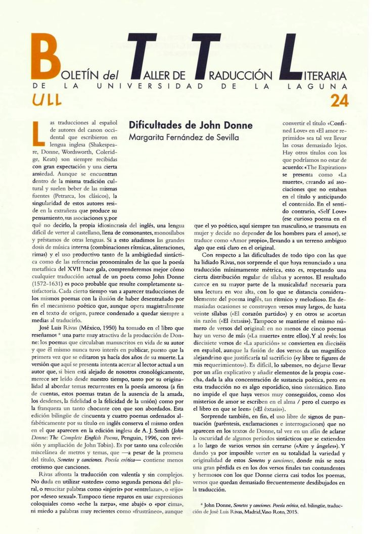 Boletín del Taller de Traducción Literaria de la Universidad de La Laguna nº 24 / coordinación de Andrés Sánchez Robayna y Jesús Díaz Armas. -- N.1(otoño 2011)-. -- La Laguna : Taller de Traducción Literaria de la Universidad de La Laguna, 2011-     (Cuatrimestral) .--- http://absysnetweb.bbtk.ull.es/cgi-bin/abnetopac01?TITN=467146