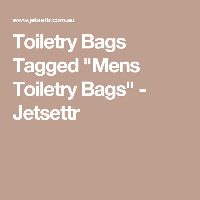 "Toiletry Bags Tagged ""Mens Toiletry Bags"" - Jetsettr"