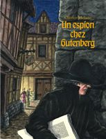 Espion chez Gutenberg (Un) Dans l'Allemagne des années 1450, Gutenberg est accusé de sorcellerie par les ignorants, jalousé par les copistes, espionné par les rivaux, surveillé par l'Église. Son invention révolutionnaire, l'imprimerie, et tous les essais qui tendent à perfectionner sa technique, il doit les cacher scrupuleusement au fond d'un atelier discret.  Thèmes : Livre / Lecture - Histoire : 15e siècle - Imprimerie - Allemagne