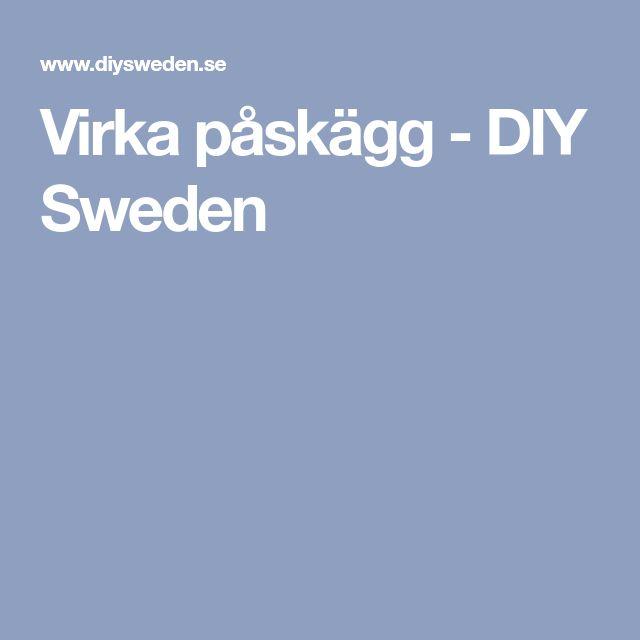 Virka påskägg - DIY Sweden