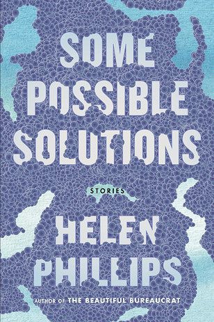 <i>Some Possible Solutions</i> by Helen Phillips