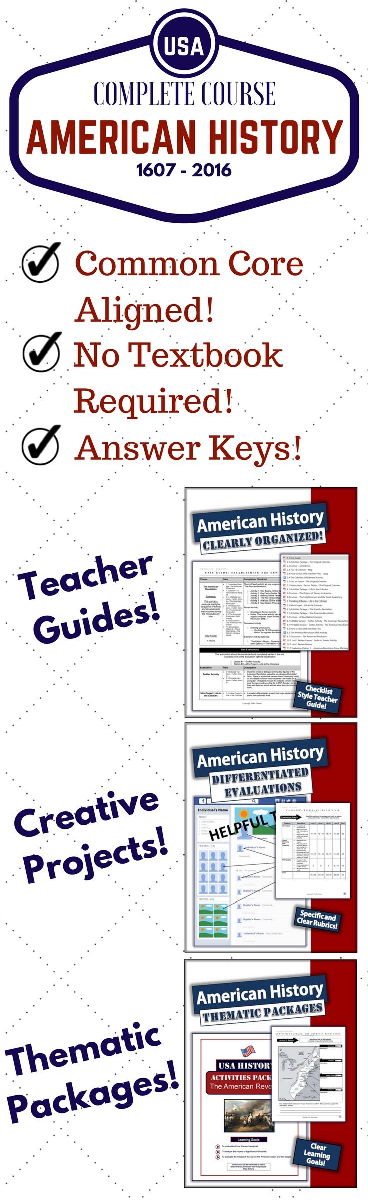 Complete American History Course!!! Includes activities, answer keys, teacher guides, evaluations and more!