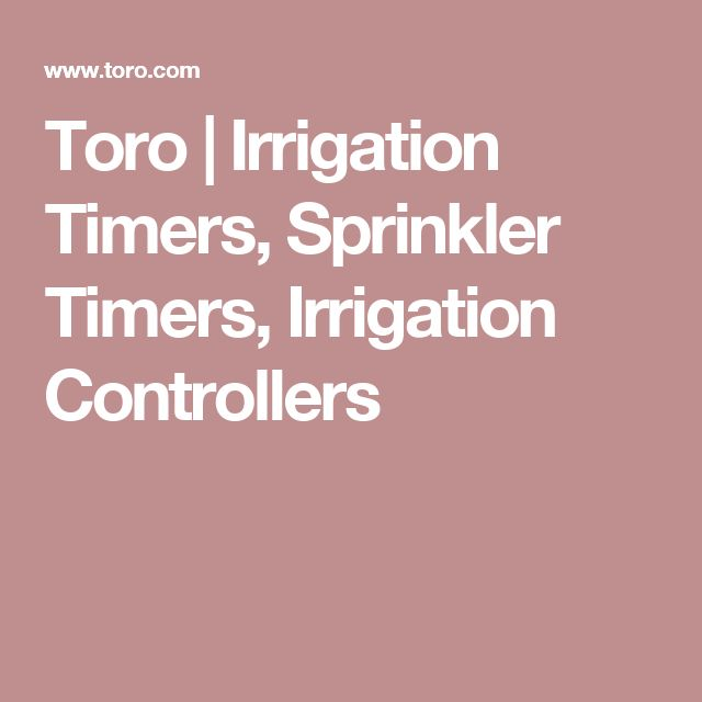 Toro |  Irrigation Timers, Sprinkler Timers, Irrigation Controllers