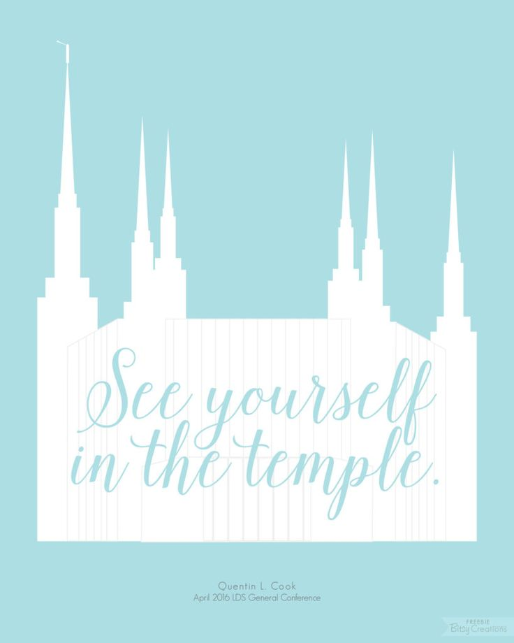 """""""See yourself in the temple."""" LDS General Conference April 2016 Free Printable from BitsyCreations #ldsconf"""