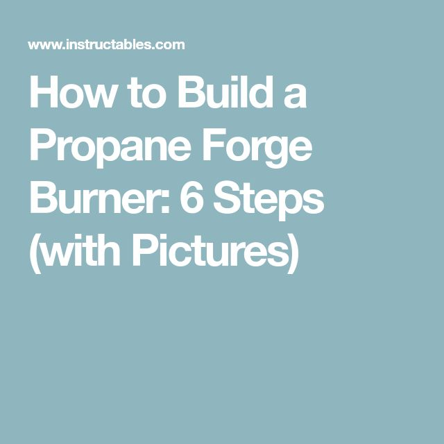 how to build a propane torch