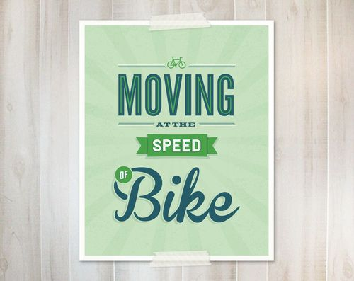 Moving At The Speed of Bike - Art Print (by monkeymindesign)Quotes Inspirational, Bikes Typography, Bi Monkeymindesign, Art Prints, Dreams Riding, Bikes Riding, Typography Prints, Bike Art, Bikes Art