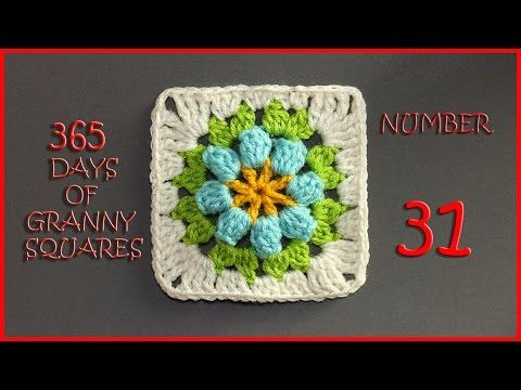 365 Days of Granny Squares Number 31 - YouTube