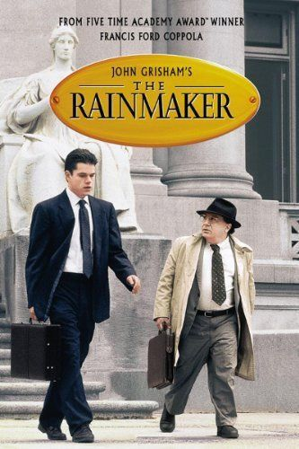 The Rainmaker (1997) - An idealistic young lawyer and his cynical partner take on a powerful law firm representing a corrupt insurance company.
