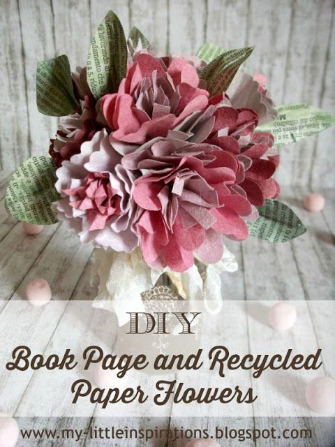 Book Page & Recycled Paper Flowers Tutorial and template - My Little Inspirations #thecreativefactory #handmadespring2016 #recycledpaper #bookpage