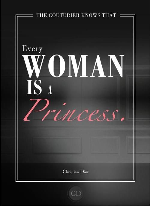 Every Woman Is A Princess                                                                                                                      ♚$pÕ!LèDˇPr!NćË$$♚