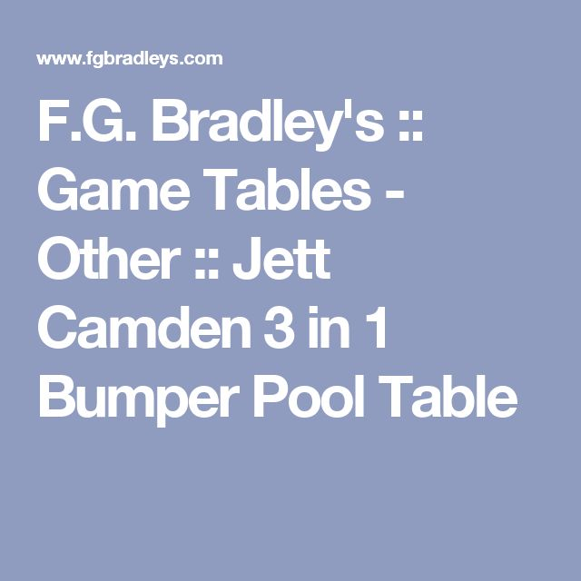 F.G. Bradley's :: Game Tables - Other :: Jett Camden 3 in 1 Bumper Pool Table