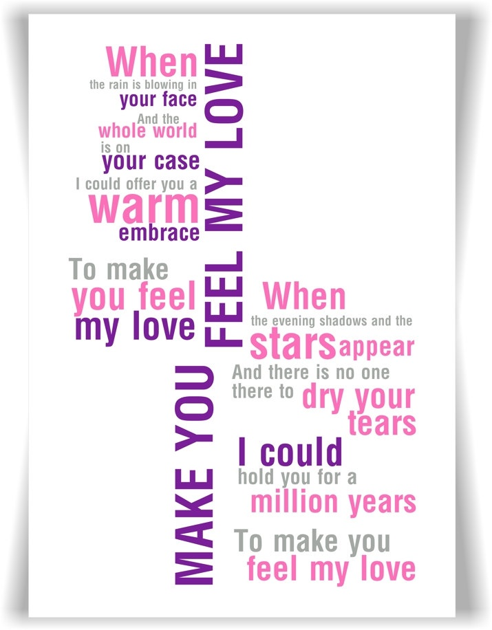 63 best cute love song lyrics images on pinterest song quotes adele bob dylan make you feel my love song lyrics a4 print stopboris Choice Image