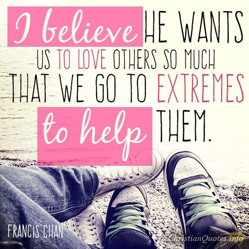 Love Helping Others Quotes: 17 Best Images About Encouraging Christian Quotes On