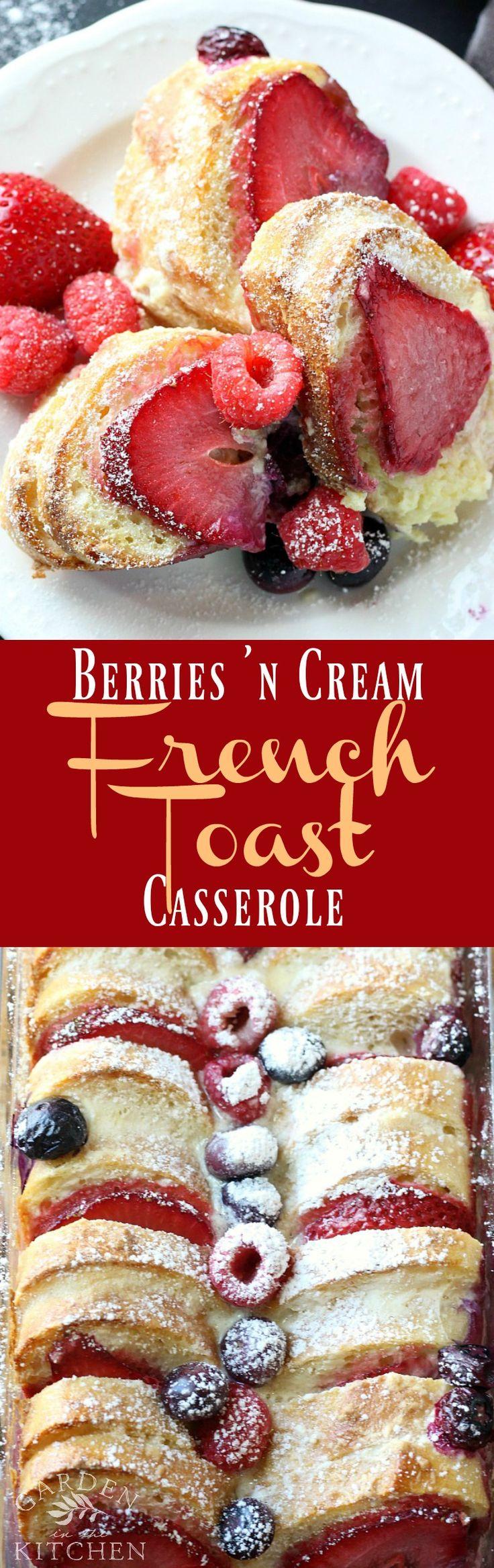 Berries 'n Cream French Toast Casserole