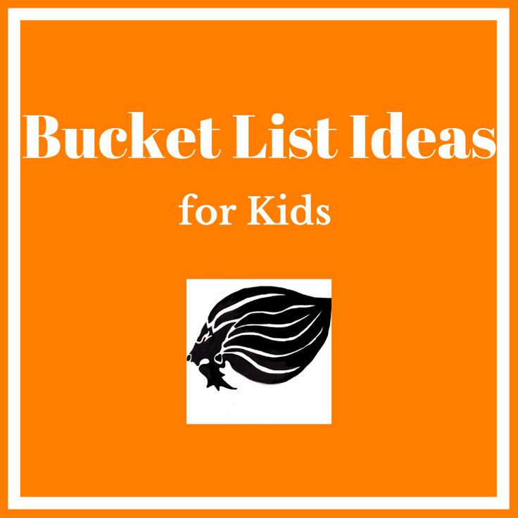 Bucket List Ideas for Kids - cover
