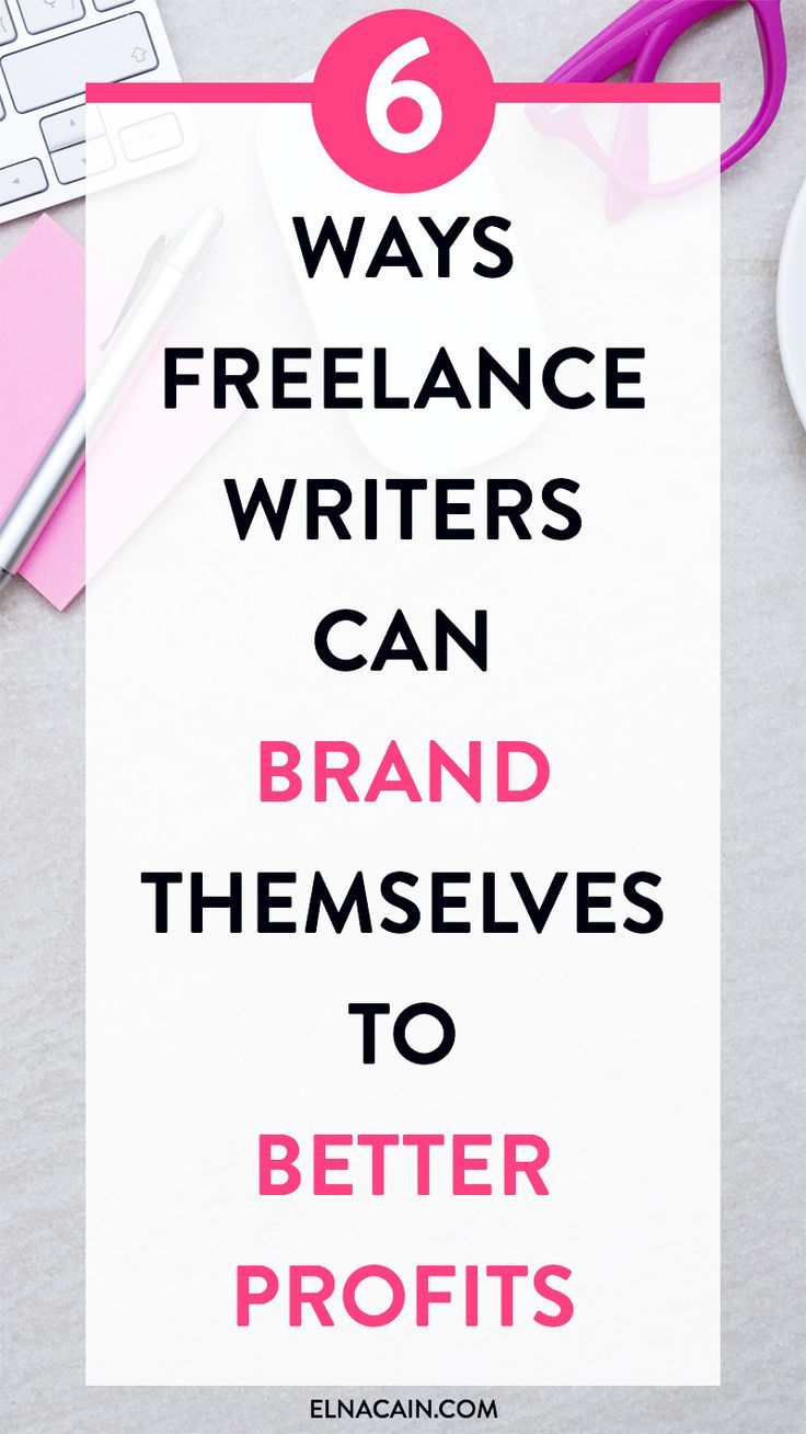 6 Ways Freelance Writers Can Brand Themselves to Better Profits – are you struggling with your freelance writing and only getting pennies for your work? It might be time to look at your brand. Here's are six ways to create a profitable brand.
