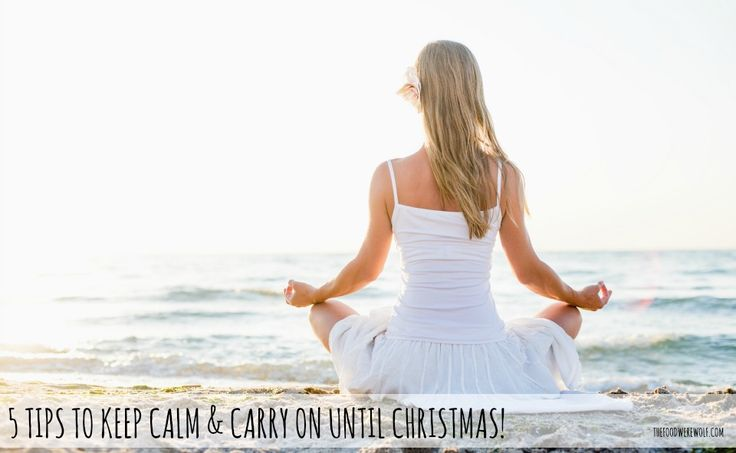 5 tips to keep calm & carry on until christmas  #additivefree #christmas thefoodwerewolf.com