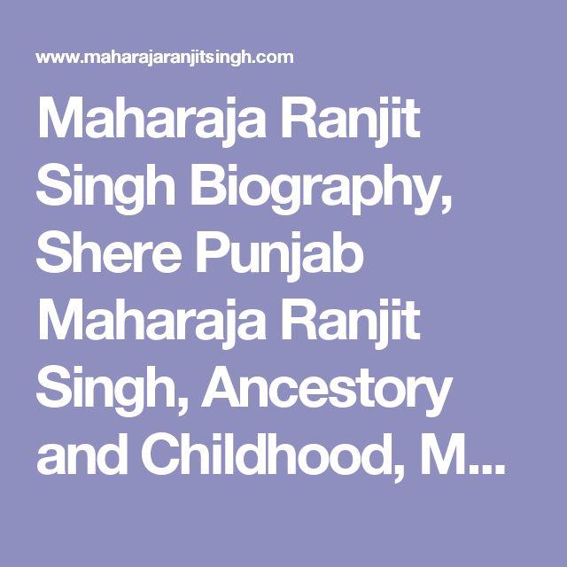 Maharaja Ranjit Singh Biography, Shere Punjab Maharaja Ranjit Singh, Ancestory and Childhood, Maharaja Ranjit singh conquer Kashmir, Maharaja Ranjit Singh death, Maharaja Ranjit Singh Poems, Army of Maharaja Ranjit Singh, Maharaja Ranjit Singh History, Maharaja Ranjit Singh Curse, Maharaja Ranjit singh born as a poor Man, Maharaja Ranjit Singh kingdom, Maharaja Ranjit Singh Information, Maharaja Ranjit Singh Reign, Gurdwaras built by Maharaja Ranjit Singh, Maharaja Dalip Singh, Maharaja…