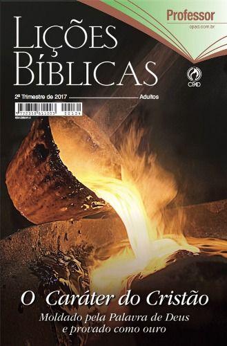 Lições Bíblicas Adultos - 2º Trimestre 2017