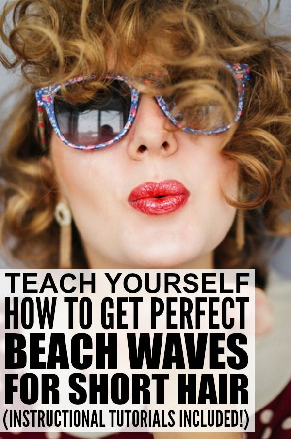 How To Get Perfect Beach Waves For Short Hair