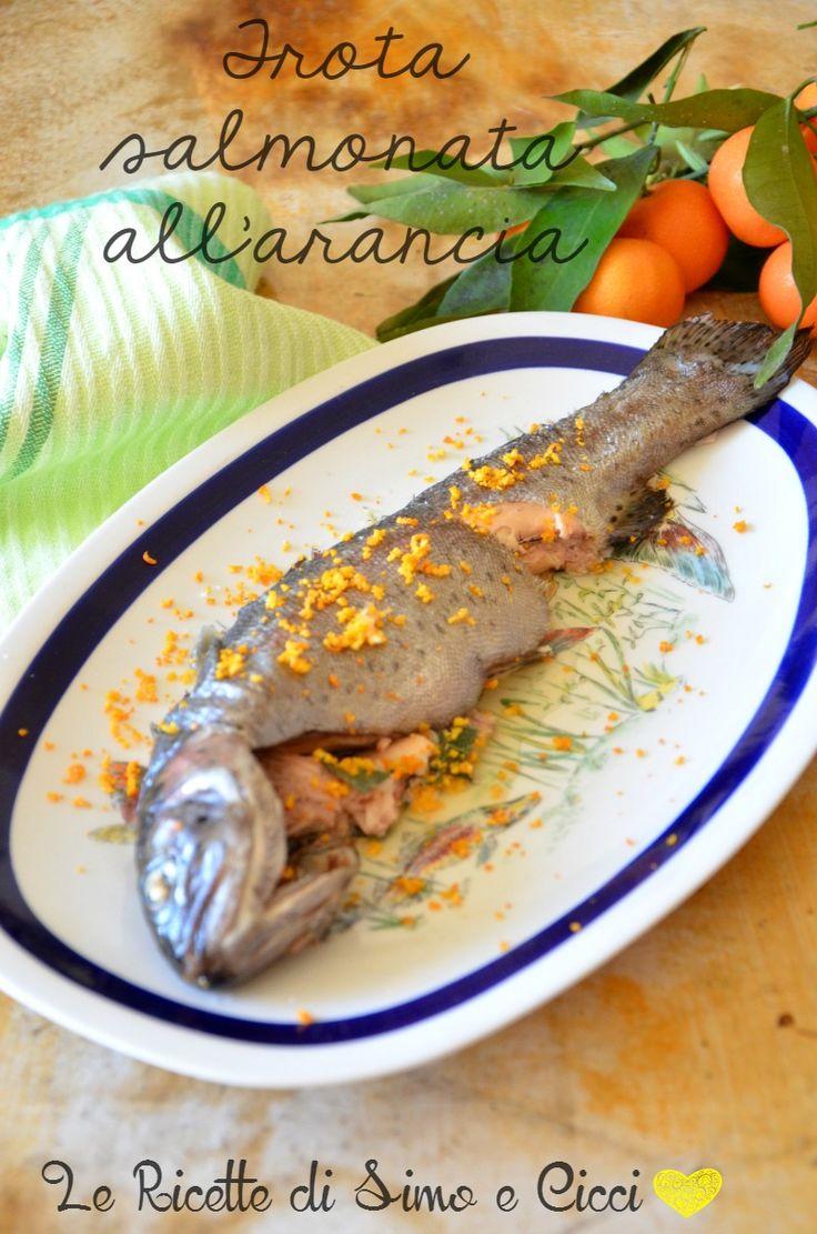 Trota salmonata all'arancia | Le Ricette di Simo e Cicci