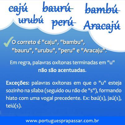 """PoRtUgUêS nA TeLa: Dúvidas, por quê? #oxítonas terminadas em """"u"""""""