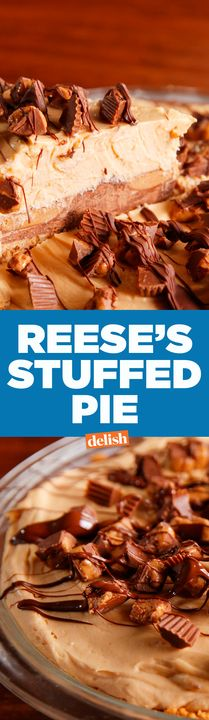 Reese's Stuffed Pie needs no occasion. Get the recipe from Delish.com.