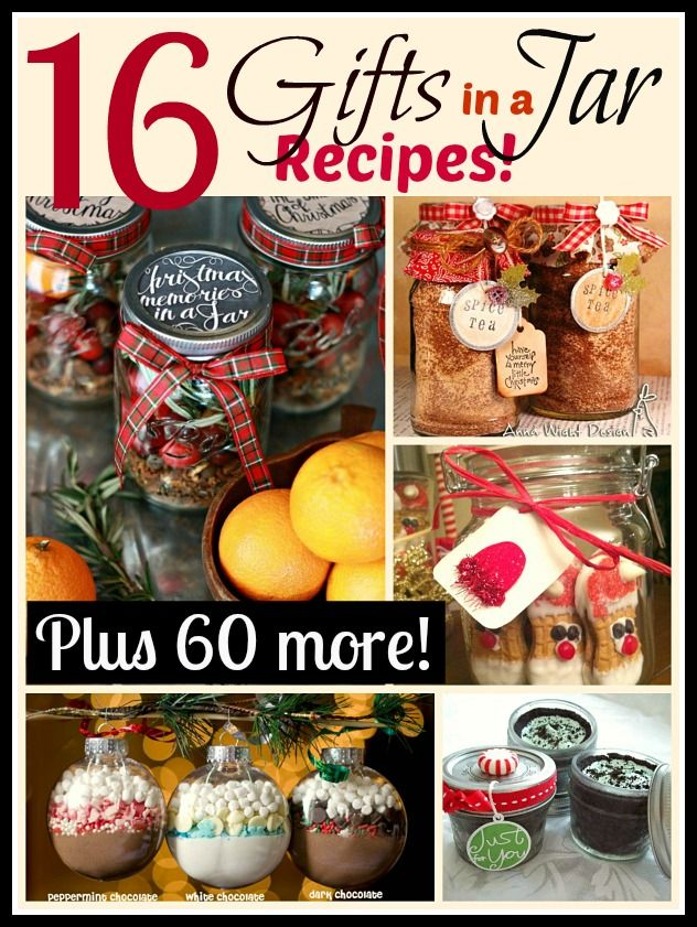 16 Great gifts in jar recipes plus 60 more!