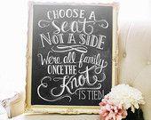 Choisissez un siège pas un côté Print - signe de cérémonie de mariage - mariage Print - 16 x 20 imprimé - mariage printemps