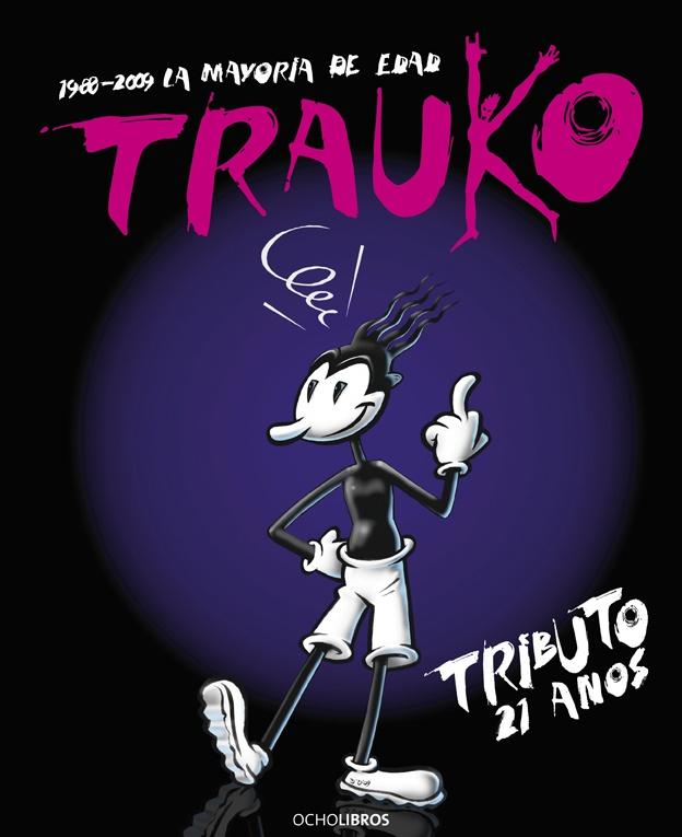 #Portada Trauko, tributo 21 años.    #comic #chile #ocholibros #libros