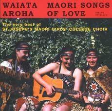 Waiata Aroha: Māori Songs Of Love (CD)