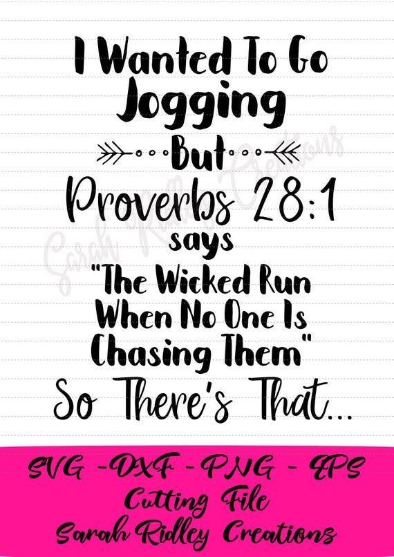 Proverbs 28 1 Svg Jogging Svg Funny Svg Sarcastic Svg Etsy Funny Svg Funny Shirt Sayings Funny Mom Quotes