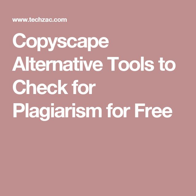 the best check for plagiarism ideas check searching for copyscape alternatives here are the best copyscape alternative websites to check plagiarism for before posting a guest post