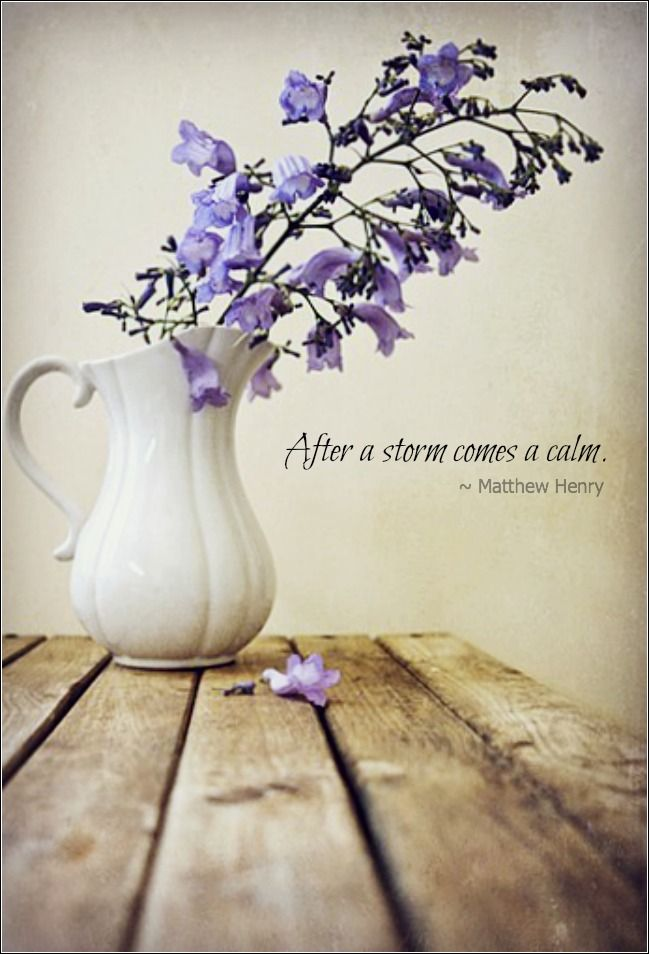 Matthew Henry Quote After A Storm Comes A Calm Uplifting Words
