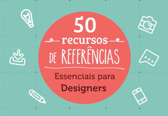50 Recursos de Referências essenciais para Designers ~ Marketing com Café