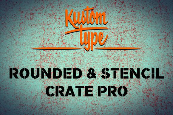 Check out Crate Pro Rounded Stencil by Kustomtype on Creative Market