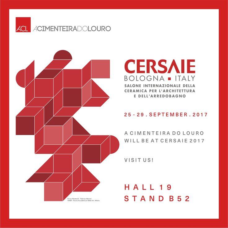 CERSAIE 2017 ACL estará presente na Cersaie – Feira Internacional de Cerâmica, que irá realizar-se de 25 a 29 de Setembro 2017 em Bolonha, Itália. Visite o nosso stand! Hall 19 Stand B52 Cimentamos os percursos para o futuro! -- CERSAIE 2017 ACL will be present at the Cersaie – International Exhibition of Ceramics. This exhibition will take place from 25 to 29 September 2017 in Bologna,Italy. Visit our stand! Hall 19 Stand B52 We build the paths to the future!