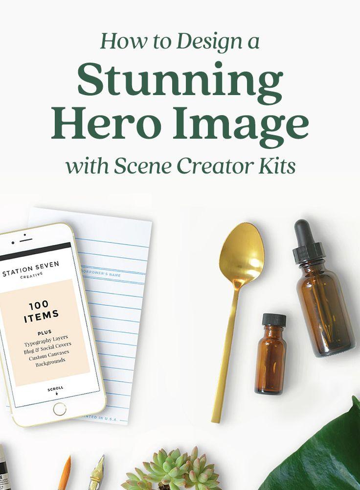 How to Design a Stunning Hero Image with Scene Creator Kits Art
