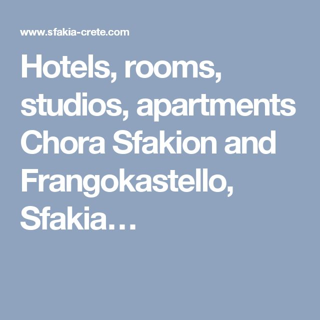 Hotels, rooms, studios, apartments Chora Sfakion and Frangokastello, Sfakia…