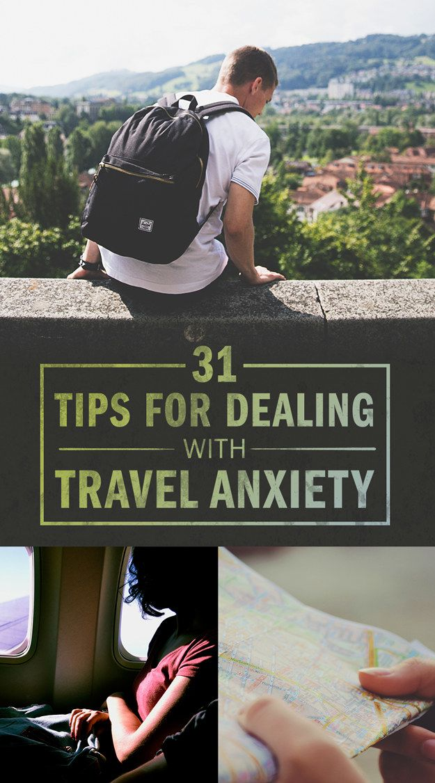 31 Incredibly Useful Tips Every Anxious Traveler Needs To Know - BuzzFeed News