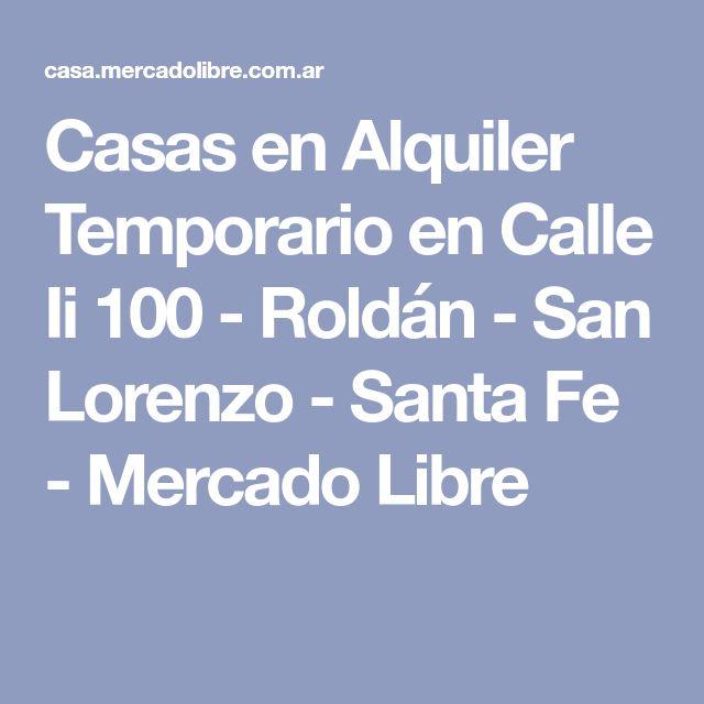 Casas en Alquiler Temporario en Calle Ii 100 - Roldán - San Lorenzo - Santa Fe - Mercado Libre