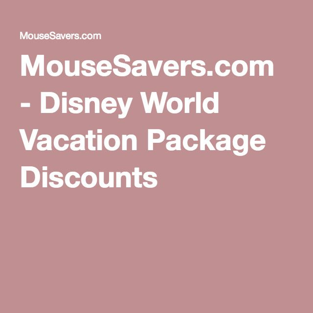 MouseSavers.com - Disney World Vacation Package Discounts