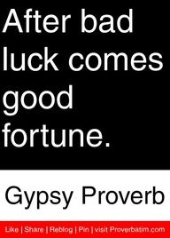 17 best images about gypsy proverbs on pinterest Things that give you bad luck