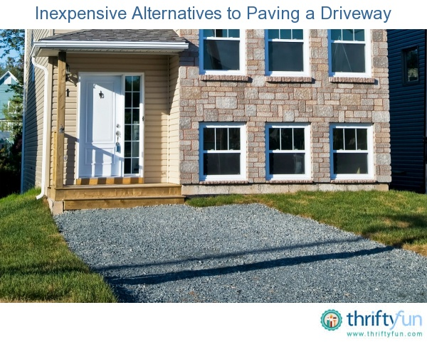 Inexpensive Alternatives To Paving A Driveway Diy