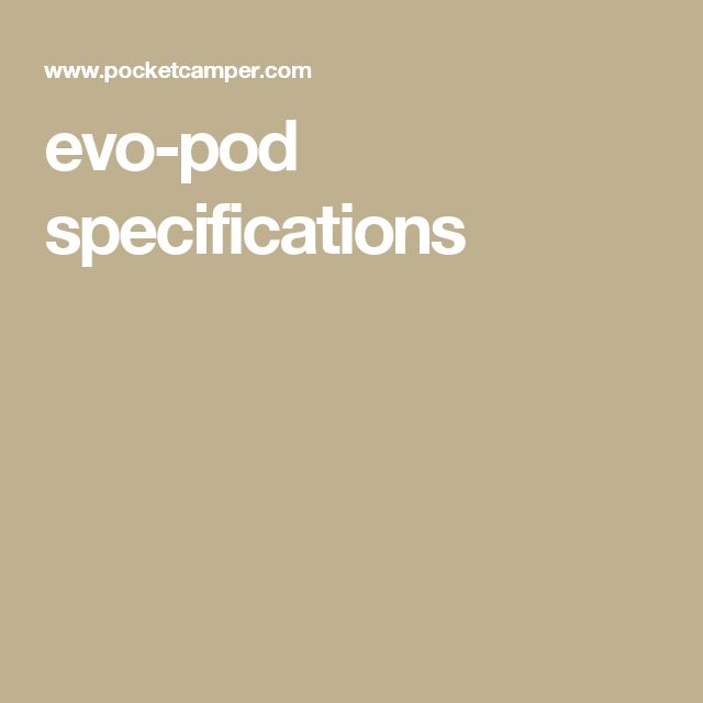 evo-pod specifications