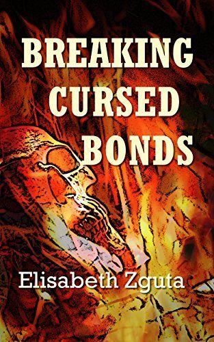 Breaking Cursed Bonds (Curses & Secrets Book 1) by Elisab... http://www.amazon.com/dp/B00ESI8UJ8/ref=cm_sw_r_pi_dp_6.0ixb16Q1D45