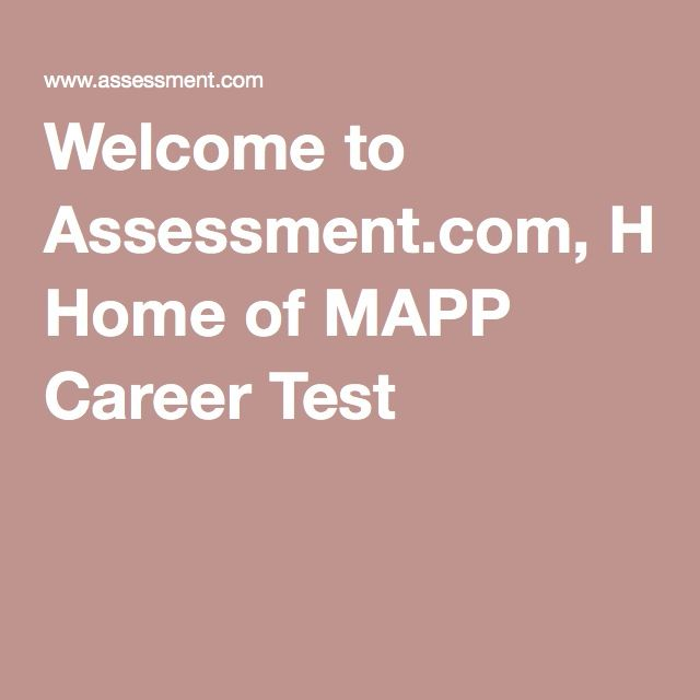 Welcome To Assessment.com, Home Of MAPP Career Test. Career Aptitude Test  FreeCareer ...  Career Aptitude Test Free
